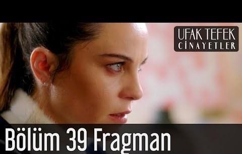 Ufak Tefek Cinayetler 39. Bölüm Fragman